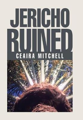 Jericho Ruined (Hardback)