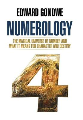 Numerology: The Magical Universe of Number and What It Means for Character and Destiny (Hardback)