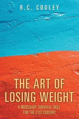 The Art of Losing Weight: The Igen Process, a Survival Skill for the 21st Century (Paperback)