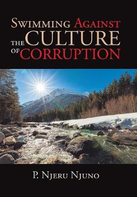 Swimming Against the Culture of Corruption (Hardback)