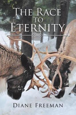 The Race to Eternity: With Eternal Consequences (Paperback)