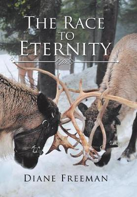 The Race to Eternity: With Eternal Consequences (Hardback)