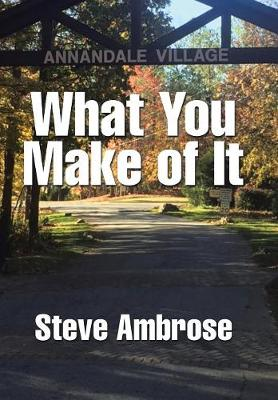 What You Make of It (Hardback)