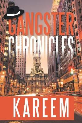 Gangster Chronicles (Paperback)