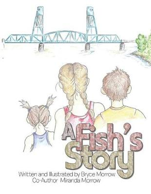 A Fish's Story (Paperback)