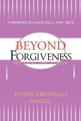 Beyond Forgiveness (Paperback)