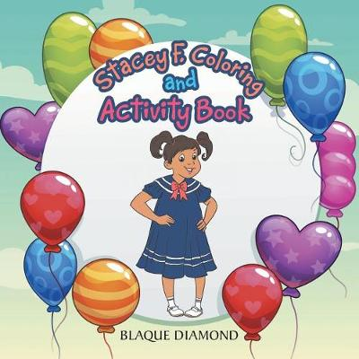 Stacey F Coloring and Activity Book (Paperback)