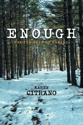 Enough: For the Love of Edward (Paperback)