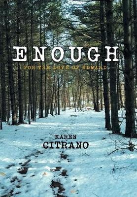 Enough: For the Love of Edward (Hardback)