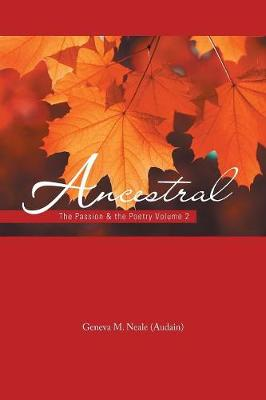 Ancestral: The Passion & the Poetry Volume 2 (Paperback)