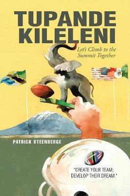 Tupande Kileleni: Let's Climb to the Summit Together (Paperback)