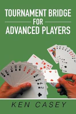 Tournament Bridge for Advanced Players (Paperback)
