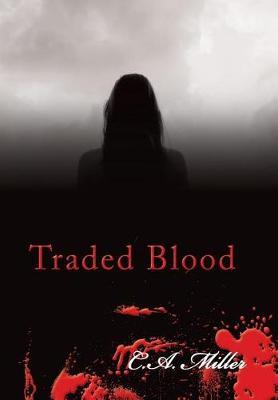 Traded Blood (Hardback)