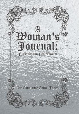 A Woman's Journal: Personal and Professional (Hardback)