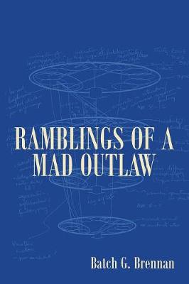Ramblings of a Mad Outlaw (Paperback)