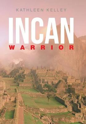Incan Warrior (Hardback)