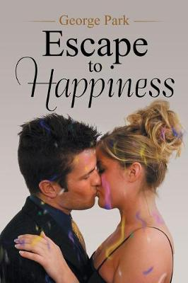 Escape to Happiness (Paperback)