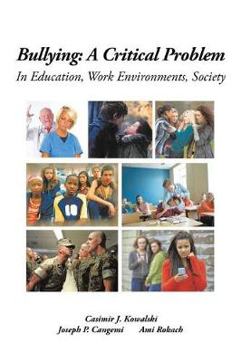Bullying: A Critical Problem in Education, Work Environments, Society (Paperback)