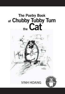 The Poetry Book of Chubby Tubby Tum the Cat (Hardback)
