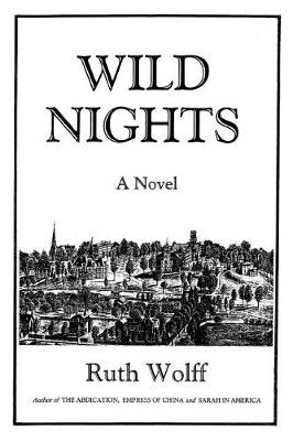 Wild Nights (Paperback)