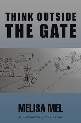 Think Outside the Gate (Paperback)