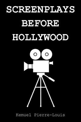Screenplays Before Hollywood (Paperback)