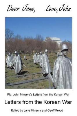 Dear Jane, Love, John: Letters from the Korean War (Paperback)