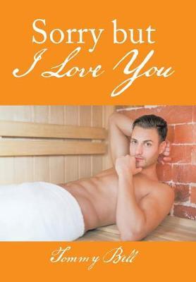 Sorry But I Love You (Hardback)