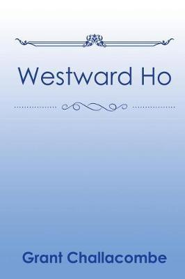 Westward Ho (Paperback)