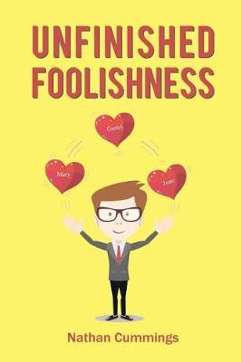 Unfinished Foolishness (Paperback)