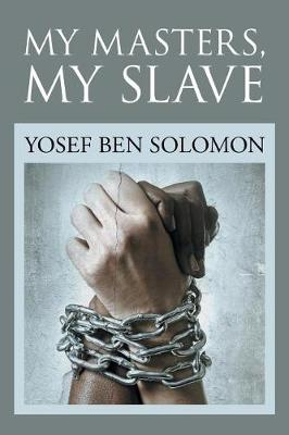 My Masters, My Slave (Paperback)
