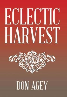 Eclectic Harvest (Hardback)