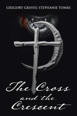 The Cross and the Crescent: Nikoli Fenchetti (Paperback)