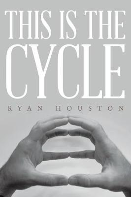 This Is the Cycle (Paperback)