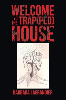 Welcome to the Trap(Ped) House (Paperback)