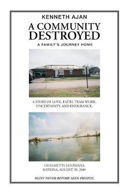A Community Destroyed (Hardback)