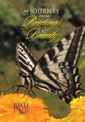 My Journey from Beatings to Beauty (Hardback)