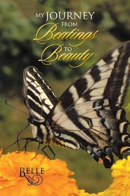 My Journey from Beatings to Beauty (Paperback)