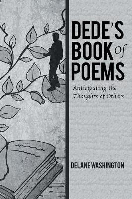 Dede's Book of Poems: Anticipating the Thoughts of Others (Paperback)