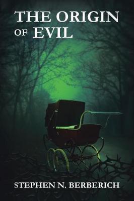 The Origin of Evil (Paperback)