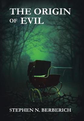 The Origin of Evil (Hardback)