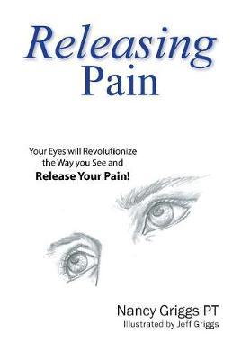 Releasing Pain (Hardback)