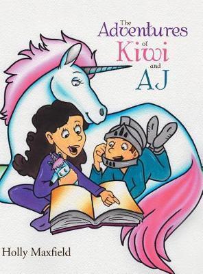 The Adventures of Kiwi and Aj (Hardback)