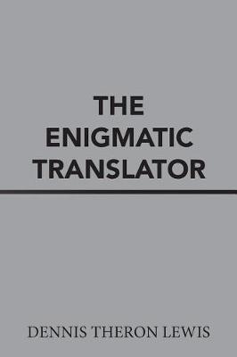 The Enigmatic Translator (Paperback)