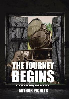 The Journey Begins (Hardback)