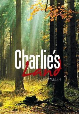 Charlie's Land (Hardback)