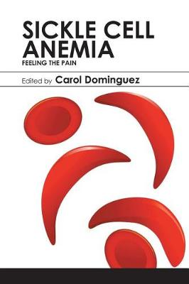 Sickle Cell Anemia: Feeling the Pain (Paperback)