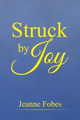 Struck by Joy (Paperback)