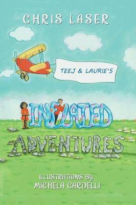 Teej and Laurie's Inflated Adventures (Paperback)