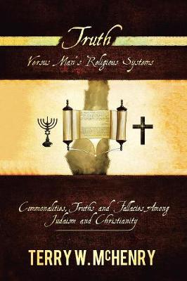 Truth Versus Man's Religious Systems (Paperback)
